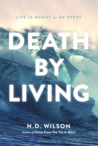 Death-by-Living